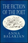 The Fiction of the Poet: In the Post-Symbolist Mode Anna Balakian