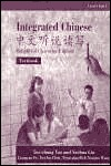 Integrated Chinese, Level 1, Part 1: Textbook (Simplified Character Edition) (C&T Asian Languages Series.)  by  Ted Yao
