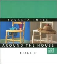 Color (Around the House) Jocasta Innes