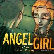 Angel Girl  by  Laurie B. Friedman
