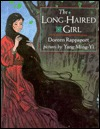 Long-Haired Girl: A Chinese Legend Doreen Rappaport
