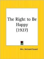 The Right to Be Happy Dora Winifred Black Russell, Countess Russell