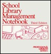 School Library Management Notebook Catherine M. Andronik