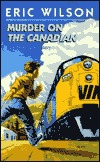 Murder on The Canadian (The Tom and Liz Austen Mysteries, #1)