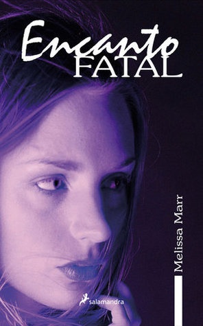 Encanto fatal (Wicked Lovely, #1)