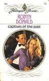 Captives of the Past (Harlequin Presents, #952)