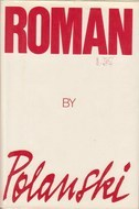 Roman Polanski by Roman Polanski
