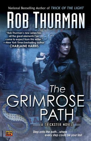 The Grimrose Path (Trickster, #2)  - Rob Thurman