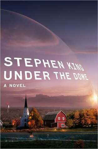 cover of Under the Dome by Stephen King