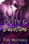 Duty & Devotion  (Faith, Love, & Devotion, #3)