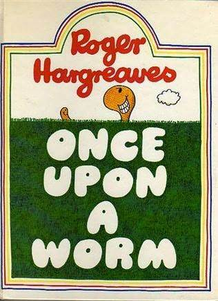 Once Upon A Worm Roger Hargreaves