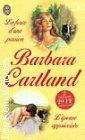 La Force dune passion / Lépouse apprivoisée Barbara Cartland