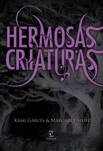 Hermosas Criaturas - Kari Garcia y Margaret Stohl
