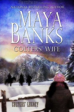 "Book Review: Maya Banks' ""Colters' Wife"""