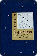 Secrets of the Signs: Astro-Analyze Your Life  by  Stacey Wolf