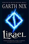 Lirael: Daughter of the Clayr (The Old Kingdom Trilogy, #2)
