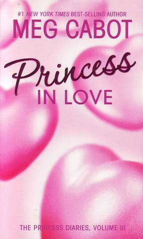 Princess in Love (The Princess Diaries, #3)