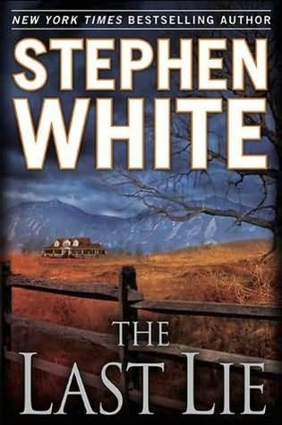 The Last Lie (Alan Gregory #18)  REQ - Stephen White