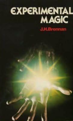 Experimental Magic J.H. Brennan