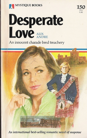 Desperate Love (Mystique Books 150)  by  Alix Andre