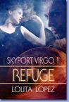 Refuge (Skyport Virgo, #1)