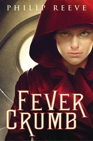 Fever Crumb (Fever Crumb, #1)