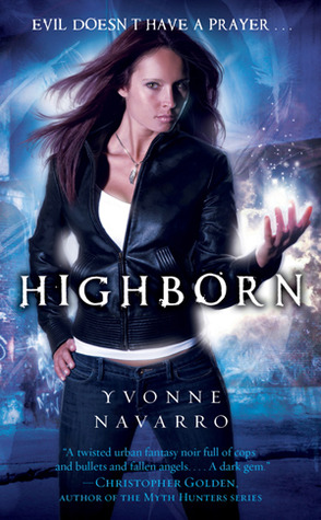 Highborn (2010) by Yvonne Navarro