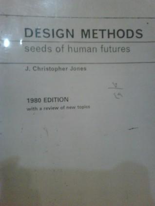 Design Methods J. Christopher Jones