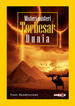 Misteri-misteri Terbesar Dunia  by  Tony Hendroyono