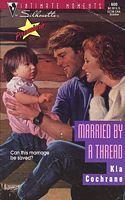 Married  by  a Thread by Kia Cochrane