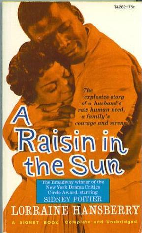 an assessment of a raisin in the sun a novel by lorraine hansberry