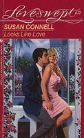 Looks Like Love Susan Connell