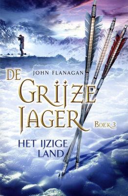 Het ijzige Land (De Grijze Jager, #3)
