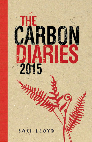 The Carbon Diaries 2015 (Carbon Diaries, #1)
