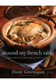Around My French Table: More than 300 Recipes from My Home to Yours (Hardcover)