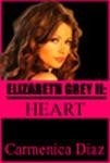 Elizabeth Grey II: Heart Carmenica Diaz