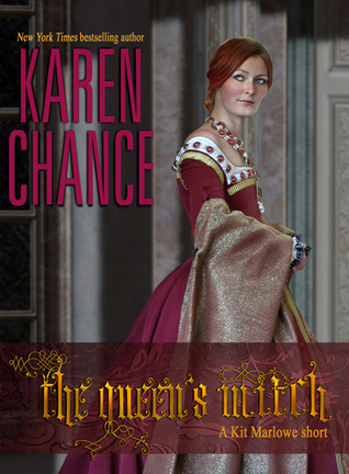 "Book Review: Karen Chance's ""The Queen's Witch"""