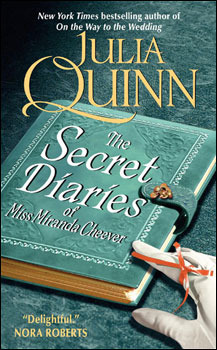 The Secret Diaries of Miss Miranda Cheever by Julia Quinn