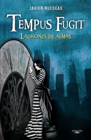 Tempus Fugit: Ladrones de almas