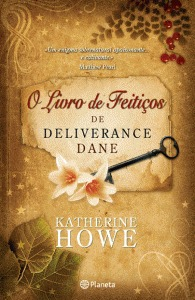 a review of the physick book of deliverance dane written by katherine howe The physick book of deliverance dane in the physick book of deliverance dane, katherine howe uses 50 out of 5 stars physick book of deliverance dane review.