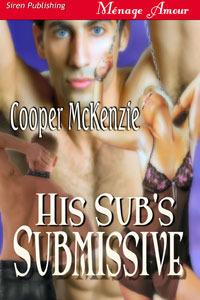 His Sub's Submissive (Club Esoteria, #1)