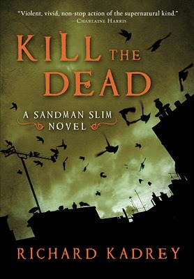 [Review] Kill the Dead by Richard Kadrey