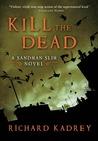 Kill the Dead (Sandman Slim, #2)