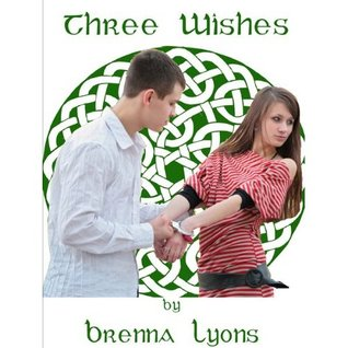 Three Wishes Brenna Lyons