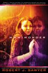 WWW: Wonder (WWW, #3)