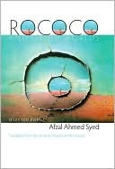 Rococo and Other Worlds: Selected Poems  by  Afzal Ahmed Syed