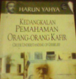 Kedangkalan Pemahaman Orang-orang Kafir  by  Harun Yahya