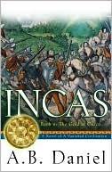 The Gold of Cuzco (Incas Series, Book 2) A.B. Daniel