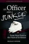 An Officer and a Junkie