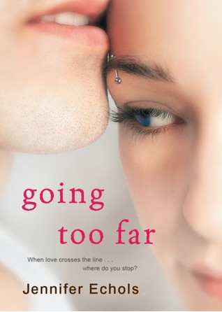 Going Too Far by Jennifer Echols | Review
